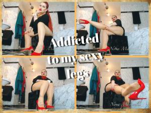 Addicted to my legs